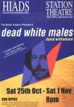 HIADS poster for Dead White Males