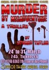 HIADS poster for Murder by Misadventure